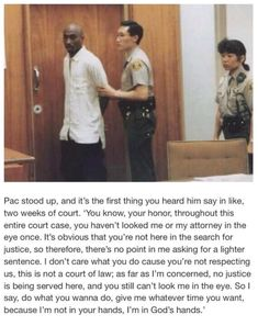 What Tupac told the judge / Pinterest: @ Kristen Dean