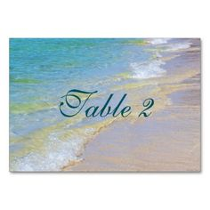 Beautiful Beach Sands Coastal Wedding Table Number Table Cards Personalize this custom wedding celebration table number for your wedding, anniversary, birthday or retirement party! This award features landscape nature travel photography of a beautiful Jamaican beach with the ocean waves lapping at the sands on the shore and teal green text. Great for a coastal, spring, summer, beach, tropical, Jamaican, Florida, Hawaiian or Caribbean themed wedding party. Customize these for each table.