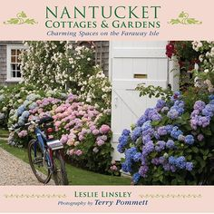Nantucket Cottages and Gardens: Charming Spaces on the Faraway Isle is now available from skyhorsepublishing.com.