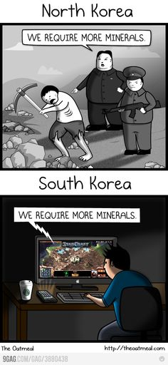 those that played starcraft would find this amusing.  sad truth between n and s korea tho.