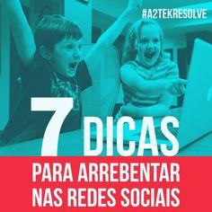 http://blog.a2tek.com.br/7-dicas-para-arrebentar-nas-redes-sociais/