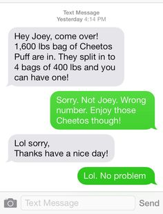 Actual text msg I received! 1600 lbs of Cheetos! Really?!