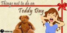 Voidcan.org shares with you 1o things which should be taken care before celebrating Teddy Day
