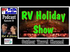 RV Holiday Show, Christmas Stories and Giving! | RV Talk Radio Ep.73  #p...