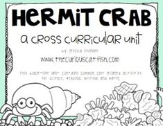 A hermit crab unit - good organizers and info