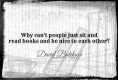 mortisia:  ― David Baldacci, The Camel Club