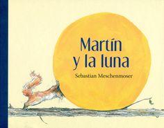 (6-8 años) Martín y la Luna: Nueva aventura de Martín, la ardilla, y sus amigos. Nos fijaremos bien en las primeras páginas porque son la clave para entender la confusión que provocará un queso. - See more at: http://www.canallector.com/22309/Mart%C3%ADn_y_la_Luna#sthash.qBmfVYNN.dpuf