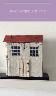 Recycling von Holz Ana Manas, The Effective Pictures We Offer You About Diy Wood T Clay Houses, Ceramic Houses, Miniature Houses, Wooden Houses, Art Houses, Driftwood Projects, Driftwood Art, Beach Crafts, Home Crafts