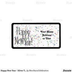 Happy #NewYear - Silver Text With Confetti Address Label by #NewYearsCelebration #zazzle #gravityx9 - -