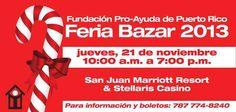Feria Bazaar de Fundación Pro Ayuda Puerto Rico @ San Juan Marriott, Condado #bazaar #sondeaquipr #fundacionayudapr #sanjuanmarriott #condado