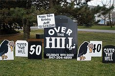50 Over the Hill birthday lawn sign  http://www.hellopink.ca/lawncards.php#  #party #ideas