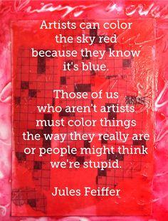 Feiffer quote on my #art.  Colorcatstudios101.etsy.com colorcatstudios.blogspot.com #colorcatstudios #paintingsforsale