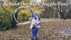 Behind the Back Juggle Toss Hoop Trick Tutorial