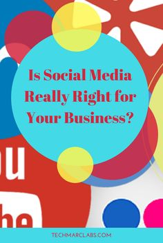 Is Social Media Really Right for Your Business? Marketing Plan, Sales And Marketing, Social Media Marketing, Small Business Start Up, Business Tips, Insight, Tech, Tutorials, Training