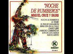 """""""Sabroso Cumbancha"""" - MIGUEL CRUZ Y SKINS"""