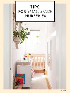 Tips For Stylish Small Space Nurseries.