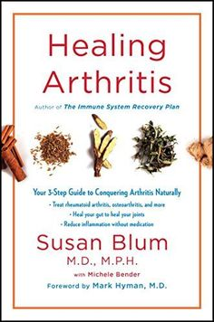 Healing Arthritis: Your 3-Step Guide to Conquering Arthritis Naturally affiliate link
