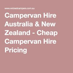 Campervan Hire Australia & New Zealand - Cheap Campervan Hire Pricing