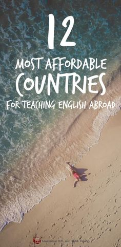 'The 12 Most Affordable Countries For Teaching English Abroad - travel Efl Teaching, Teaching Ideas, Life In Paradise, Work Abroad, Study Abroad, Teaching English Online, Volunteer Abroad, Future Travel, Travel Abroad
