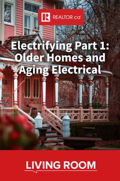 Most homes built before the 1960s were never wired with our modern use in mind. Find out more about aging electrical in our latest on #REALTORdotca Living Room. #homeimprovement #realestate #centuryhome #olderhome #electrical #electricalservice #electrician #safetyfirst