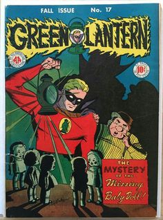Green Lantern 17 - Super Hero - Fall Issue No 17 - Missing Baby Doll - Comic Book - Mystery Marvel Comics Superheroes, Star Comics, Old Comics, Vintage Comics, Old Comic Books, Comic Book Covers, Comic Book Characters, Green Lantern Comics, Superman