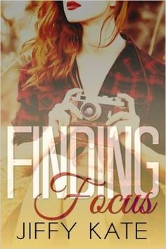 Finding Focus (Finding Focus Series, by Jiffy Kate - BookBub Book Club Books, Book 1, Books To Read, Book Boyfriends, Popular Books, Latest Books, Romance Books, Fiction Books, Little Sisters
