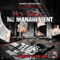 M.Walk Terintino - No Deal No Mangement - Muzik Fene, DJ Dow Jones - Free Mixtape Download And Stream