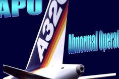 APU Abnormal Operation HD (A320)