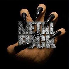 Metal as Fuck!