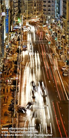 Traffic in the Gran Via by night, Madrid, Spain. | Cityscape by Alberto Mateo, Travel Photographer.