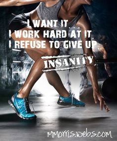 To INSANITY and back....  One Girls Journey to Fitness, Health, & Self Discovery.... http://mmorris.webs.com/