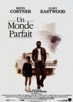 Découvrez Un monde parfait, de Clint Eastwood sur Cinenode, la communauté du cinéma et du film