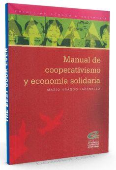 Manual de cooperativismo y economía solidaria – Jaramillo – Ebook  #cooperativismo #Economia #LibrosAyuda  http://librosayuda.info/2016/06/24/manual-de-cooperativismo-y-economia-solidaria-jaramillo-ebook/