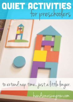 Making the most of nap time, after nap time ends. Quiet activities for a preschooler to do on their own, without supervision.