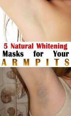 5 Natural Whitening Masks for Your Armpits-We all agree that dark armpits look quite unaesthetic. But have you known that you can get rid of this problem by using natural remedies...