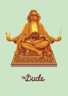 the dude abides.  :)