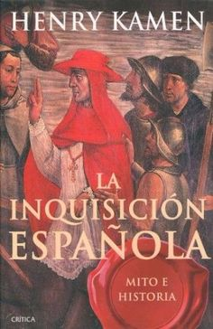 INQUISICION ESPAÑOLA, LA / PD.   KAMEN, HENRY  SIGMARLIBROS