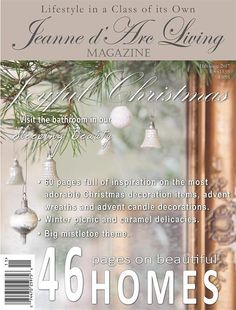 Jeanne d'Arc Living Magazine November 2017 11th Issue Christmas Decoration Items, Advent Candles, Living Magazine, Wonderful Recipe, Vintage Country, French Country, Mistletoe, Christmas Inspiration, Place Card Holders