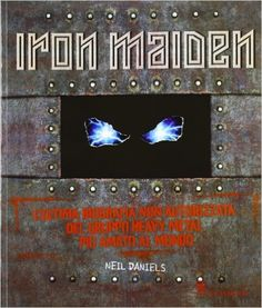 The Ultimate Unauthorized History of the Beast van Iron Maiden Iron Maiden, Heavy Metal, Album Sales, The Final Frontier, Book Show, Book Authors, Books, Book Nooks, East London