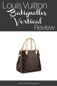 Add A Touch Of Everyday Luxury To Your Handbag Collection With The Louis Vuitton Batignolles Vertical