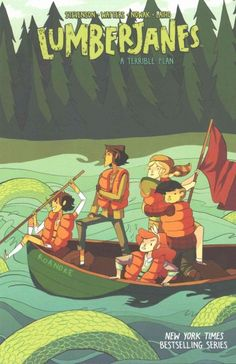 """Lumberjanes, v. 3 by Noelle Stevenson et. al. (Grades 6 & up).  A """"New York Times"""" best-selling series continues with Jo, April, Mal, Molly and Ripley as they take on everything in the summer wilderness that goes bump in the night - from scary stories to magical portals that lead to a land untouched by time."""