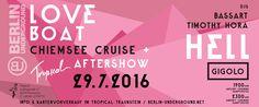 Chiemsee Love Boat // Gigolo Tanzschiff w/ DJ Hell Love Boat, Ticket, Calm, Berlin, Cards