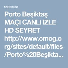 Porto Beşiktaş MAÇI CANLI IZLE HD SEYRET http://www.cmog.org/sites/default/files/Porto%20Beşiktaş%20MAÇI%20CANLI%20IZLE%20HD%20SEYRET.pdf