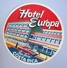 Hotel Europa San Jose Costa Rica Luggage Label Kofferaufkleber | eBay