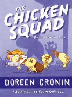 The Chicken Squad Book 1 by Doreen Cronin