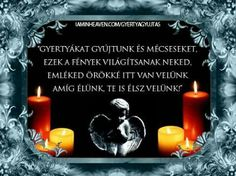 Grief, Candles, Mom, Candy, Candle Sticks, Mothers, Candle