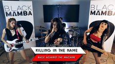 Killing in the name Rage Against the Machine Cover - Black Mamba - Youtu...