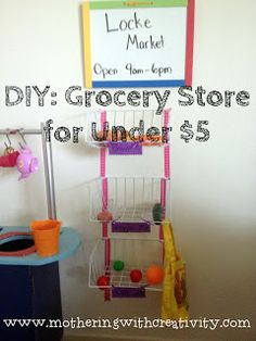 Mothering with Creativity: DIY Grocery Store for Under $5