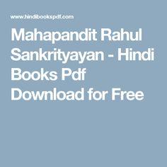 Mahapandit Rahul Sankrityayan - Hindi Books Pdf Download for Free