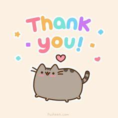Pusheen Thank You!                                                                                                                                                                                  More